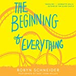 The Beginning of Everything  | Robyn Schneider
