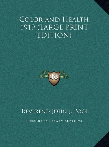 Download Color and Health 1919 (LARGE PRINT EDITION) ebook