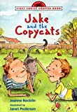 Jake and the Copycats (First Choice Chapter Book)