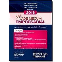 Mini Vade Mecum Empresarial 2013: Legislacao Selecionada Para Oab e Concursos