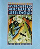 Sources of Twentieth-Century Europe, Marvin Perry, Matthew Berg, James Krukones, 0395925681