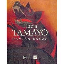 Hacia Tamayo