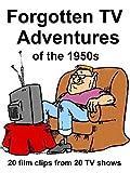 Clip: Forgotten TV Adventures of the 1950s