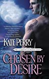 Chosen by Desire by Kate Perry front cover