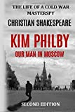 Kim Philby: Our Man in Moscow