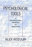 Psychological Tools, Alex Kozulin, 0674721411