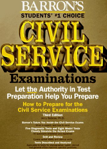 How to Prepare for the Civil Service Examinations: For Stenographer, Typist, Clerk, and Office Machine Operator (BARRON'S HOW TO PREPARE FOR THE CIVIL SERVICE EXAMINATIONS)