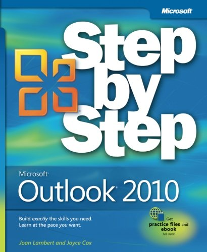 Microsoft Outlook 2010 Step by Step (Go With Microsoft 2007)