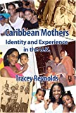 Caribbean Mothers, T. Reynolds, 1872767524