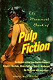 img - for The Mammoth Book of Pulp Fiction book / textbook / text book