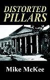 Distorted Pillars, Mike McKee, 1410790967