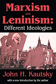 Marxism and Leninism: An Essay in the Sociology of Knowledge (English Edition)