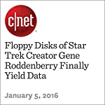 Floppy Disks of Star Trek Creator Gene Roddenberry Finally Yield Data | Bonnie Burton