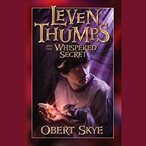Leven Thumps and the Whispered Secret Audiobook