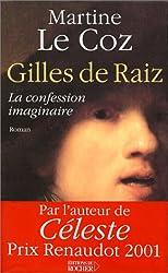 Gilles de Raiz ou La confession imaginaire