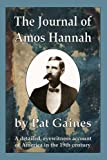 Journal of Amos Hannah, Pat Gaines, 0975588885