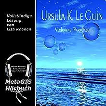 Verlorene Paradiese Hörbuch von Ursula K. LeGuin Gesprochen von: Lisa Koenen