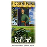 Historic Traveler: Robert E Lee Country