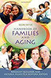 Handbook of Families and Aging, , 0313381739