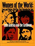 Women of the World: Laws and Policies Affecting Their Reproductive Lives : Latin America and the Caribbean, , 1890671037