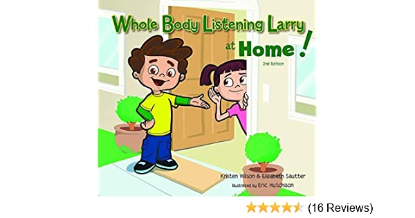 Whole Body Listening Larry at Home! (2nd Edition): Elizabeth