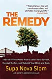 The Remedy, Supa Nova Slom, 0446563226