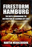 Firestorm Hamburg, Martin Middlebrook, 1781590354