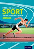 BTEC Level 2 Firsts in Sport Teacher Guide (Btec First Sport)