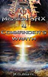 img - for Commander's Wrath (Mission:SRX) (Volume 4) book / textbook / text book