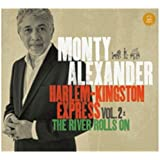 Harlem-Kingston Express Vol 2: The River Rolls On