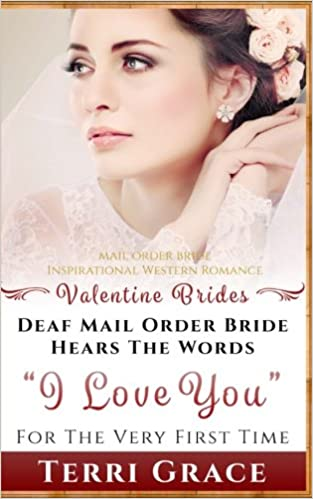 Mail Order Wives Valentine Mail Order Brides Series Can Be Go On Amazon!
