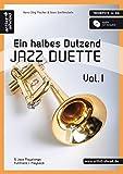 Ein halbes Dutzend Jazz Duette - Vol.1 - für Trompete in Bb: 6 Jazz Playalongs - Fulltrack + Playback (inkl. Audio-CD)