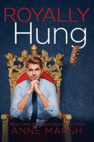 Royally Hung by [Marsh, Anne]