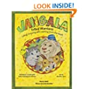 Jangala Tribal Warriors: English Version (Living, Growing and Learning From the Heart)