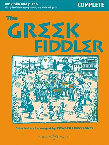The Greek Fiddler  Complete Edition. Violine  2 Violinen  Und Klavier Gitarre Ad Libitum.  Fiddler Collection