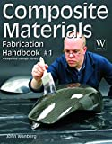 img - for Composite Materials Fabrication Handbook #1 (Composite Garage) book / textbook / text book