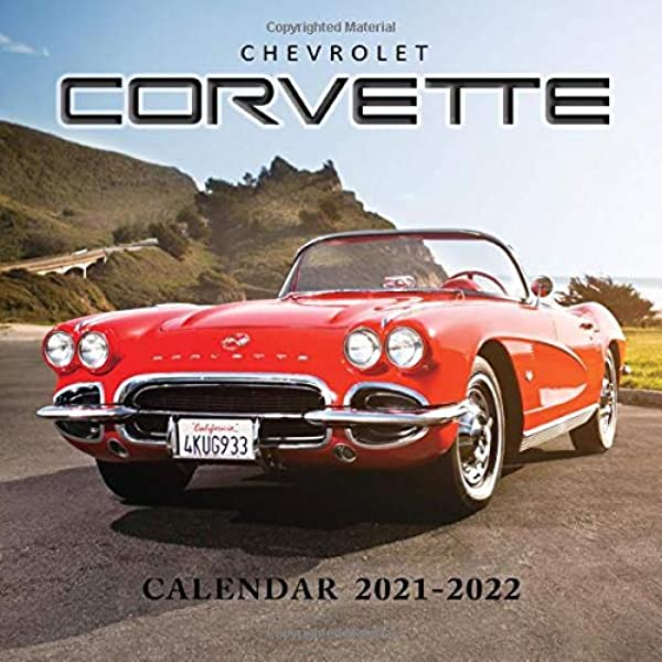 Calendrier Running 2022 Chevrolet Corvette Calendar 2021 2022: American Muscle Cars
