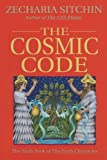 The Cosmic Code, Zecharia Sitchin, 1879181878