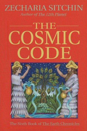 The Cosmic Code - Book #6 of the Earth Chronicles