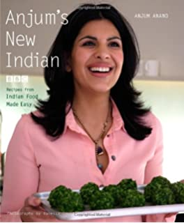 Indian food made easy amazon anjum anand 9781849491297 books anjums new indian forumfinder Gallery