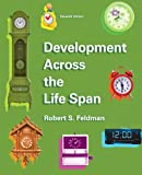 Development Across the Lifespan, PH.D., Robert S Feldman, 0205940749