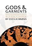 Gods and Garments: Textiles in Greek...