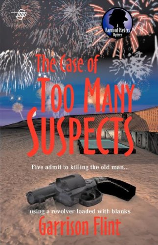 The Case of Too Many Suspects (A Raymond Masters Mystery) ebook