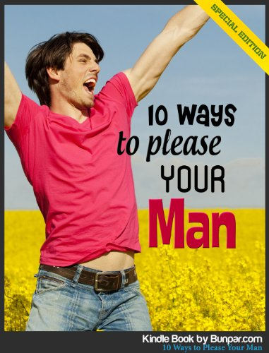 10 Ways to Please Your Man