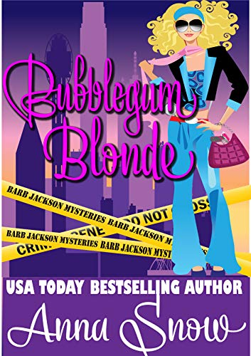 Bubblegum Blonde (The Barb Jackson Mysteries Book 1)