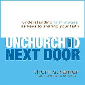 The Unchurched Next Door Audiobook
