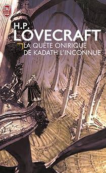 La quête onirique de Kadath l'inconnue par Lovecraft