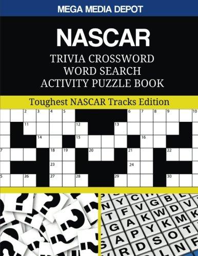 NASCAR Trivia Crossword Word Search Activity Puzzle Book: Toughest NASCAR Tracks Edition