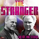 The Stranger: Eye of the Storm | Arthur Wallis