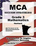 MCA Success Strategies Grade 3 Mathematics Workbook: Comprehensive Skill Building Practice for the Minnesota Comprehensive Assessments